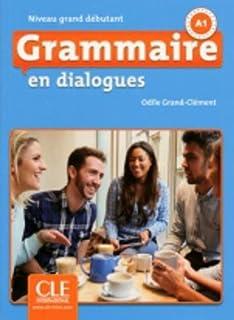 Amazon grammaire en dialogues niveau debutant french edition grammaire en dialogues niveau grand dbutant livre cd 2me dition french fandeluxe Images