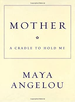 Mother: A Cradle to Hold Me 1400066018 Book Cover
