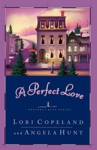 Download A Perfect Love (Heavenly Daze Series #4) PDF