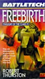 Freebirth, Robert Thurston, 0451457153
