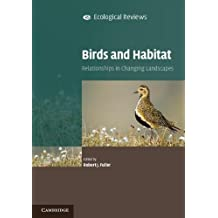 Birds and Habitat: Relationships in Changing Landscapes