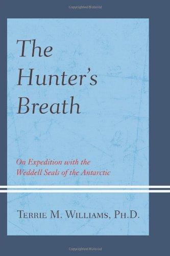 Books : The Hunter's Breath: On Expedition with the Weddell Seals of the Antarctic
