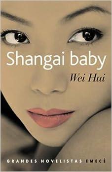 Book Shangai Baby (Spanish Edition)