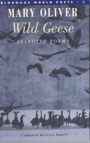 Wild Geese (Bloodaxe World Poets)