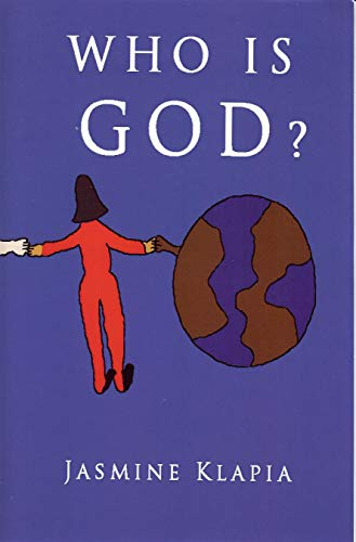 Who Is God? Jasmine Klapia