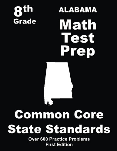 Read Online Alabama 8th Grade Math Test Prep: Common Core Learning Standards pdf epub