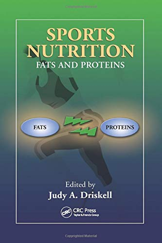 Sports Nutrition: Fats and Proteins: Amazon.es: Driskell ...