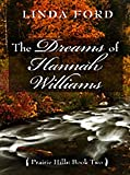 img - for The Dreams of Hannah Williams (Thorndike Press Large Print Christian Historical Fiction) book / textbook / text book