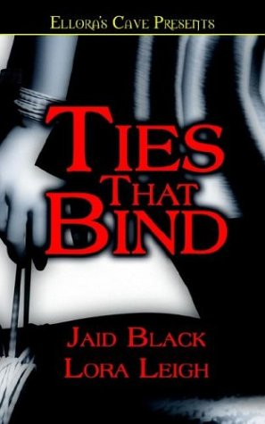 Ties That Bind (Bound Hearts, Book 1)