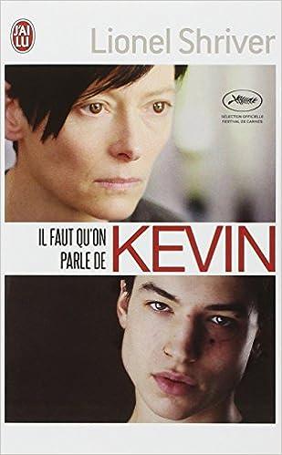 Il faut qu'on parle de Kevin - Shriver Lionel