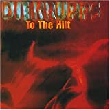 Die Krupps - To The Hilt - Our Choice - RTD 195.1662.3 16, Equator Records - AXIS CD 003