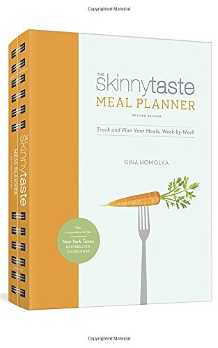 The Skinnytaste Meal Planner, Revised Edition: Track and Plan Your Meals, Week-by-Week cover