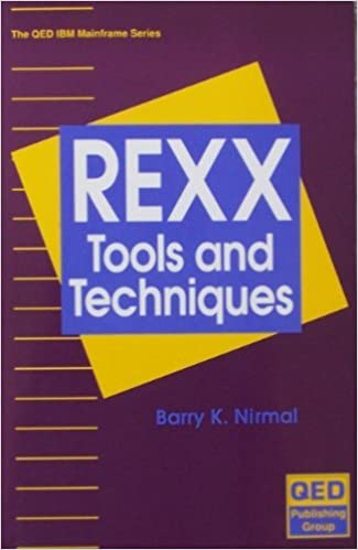 Mastering Rexx Execs and Utilities for MVS and Other Systems (The QED IBM mainframe series)