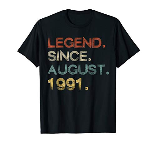 Legend Since August 1991 28th Birthday Gift 28 Yrs Old Shirt