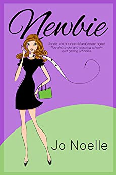 Newbie by [Noelle, Jo]