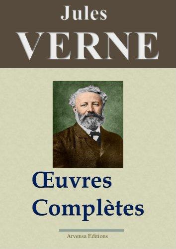 Jules Verne Oeuvres complètes entièrement illustrées 160 titres et 5400 gravures French Edition