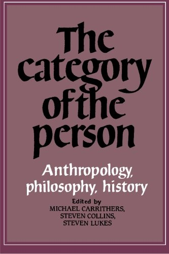 The Category of the Person: Anthropology, Philosophy, History