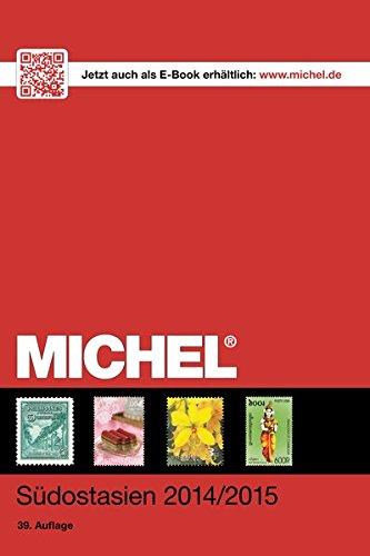 MICHEL-Katalog Südostasien 2015 (ÜK 8/2): in Farbe Taschenbuch – 5. Dezember 2014 Schwaneberger 3954020955 Sammlerkataloge Asien; Briefmarken