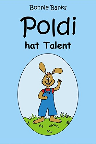 Poldi hat Talent - in Farbe! (German Edition)