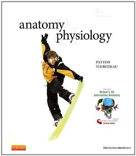 Anatomy & Physiology and Anatomy & Physiology Online Package, 8e (ANATOMY AND PHYSIOLOGY (THIBODEAU)) 8th (eighth) Edition by Patton PhD, Kevin T., Thibodeau PhD, Gary A. (2012) (Anatomy And Physiology Patton And Thibodeau 8th Edition)