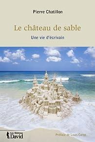 Le château de sable par Pierre Chatillon