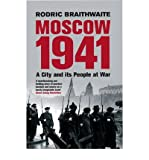 Moscow 1941: A City and Its People at War (Paperback) - Common