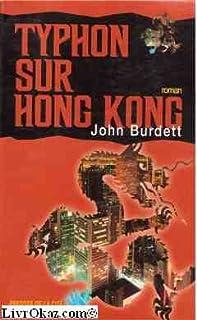 Typhon sur Hong Kong : roman, Burdett, John