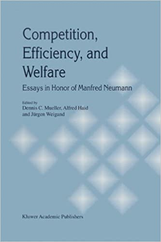 competition efficiency and welfare essays in honor of manfred  competition efficiency and welfare essays in honor of manfred neumann 1991st edition