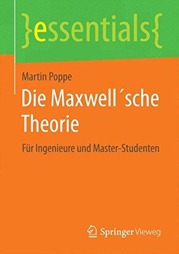 Die Maxwell´sche Theorie: Für Ingenieure und Master-Studenten (essentials) Taschenbuch – 15. Januar 2015 Martin Poppe Springer Vieweg 3662455927 Atomkraftwerk