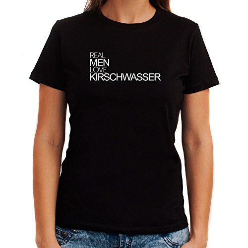 Drinks Kirschwasser (Idakoos Real Men Love Kirschwasser - Drinks - Women T-Shirt)