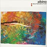 Albino by Stereo Fabrication (2004-10-06)