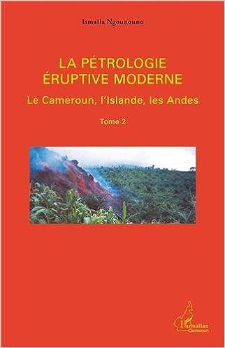 Book La pétrologie éruptive moderne Tome 2