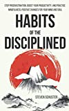 Habits of the Disciplined: Stop