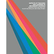 Aspects of Teaching and Learning in Secondary Schools: Perspectives on Practice