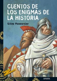 Download Cuentos de los enigmas de la Historia/ Stories of the Enigmas of History (Spanish Edition) PDF