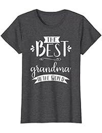 The Best Grandma in the World T Shirt Gift for Women, Nana
