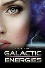 Galactic Energies Paperback
