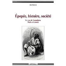 Epopee,histoire, Societe..le Cas de Soundjata