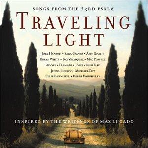 Traveling Light Songs 23rd Psalm
