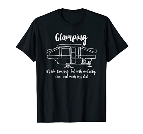 Glamping Pop Up Camper T Shirt