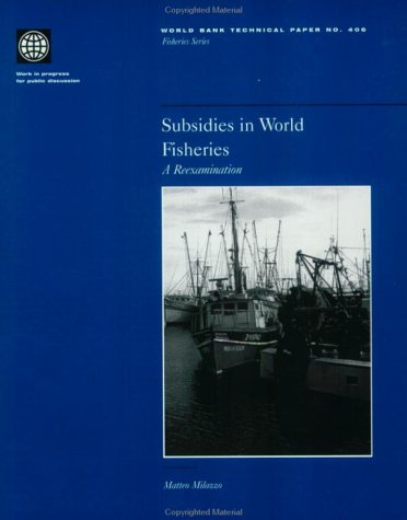 subsidies-in-world-fisheries-a-reexamination-world-bank-technical-papers