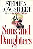 Sons and Daughters, Stephen Longstreet, 0399132422
