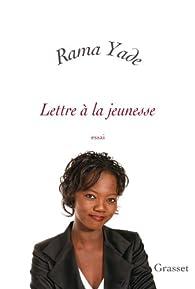 Lettre à la jeunesse par Rama Yade