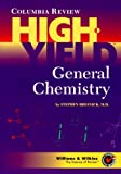 img - for Columbia Review High-Yield General Chemistry (High Yield Series) book / textbook / text book