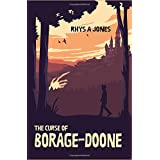The Curse of Borage-Doone: A fantasy adventure for all ages (The Merryweathers Mysteries)