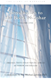 Introduction to the Book of Zohar V1: The Science of Kabbalah (Pticha): Volume One