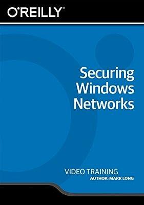 Securing Windows Networks [Online Code]