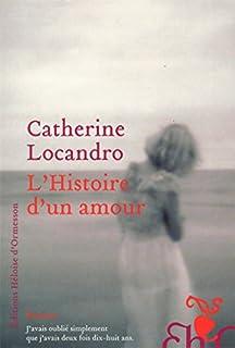 L'histoire d'un amour : roman