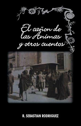 Amazon.com: El Cañon De Las Animas Y Otros Cuentos (Spanish Edition ...