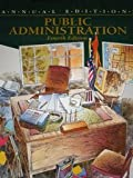 Annual Editions : Public Administration 1996-1997, Balanoff, Howard R., 1561344362